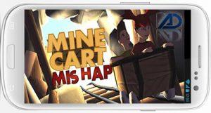 دانلود بازی حادثه در معدن Mine Cart Mishap v1.0.2 براي اندرويد