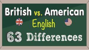 63 تفاوت انگلیسی امریکایی و انگلیسی بریتانیایی